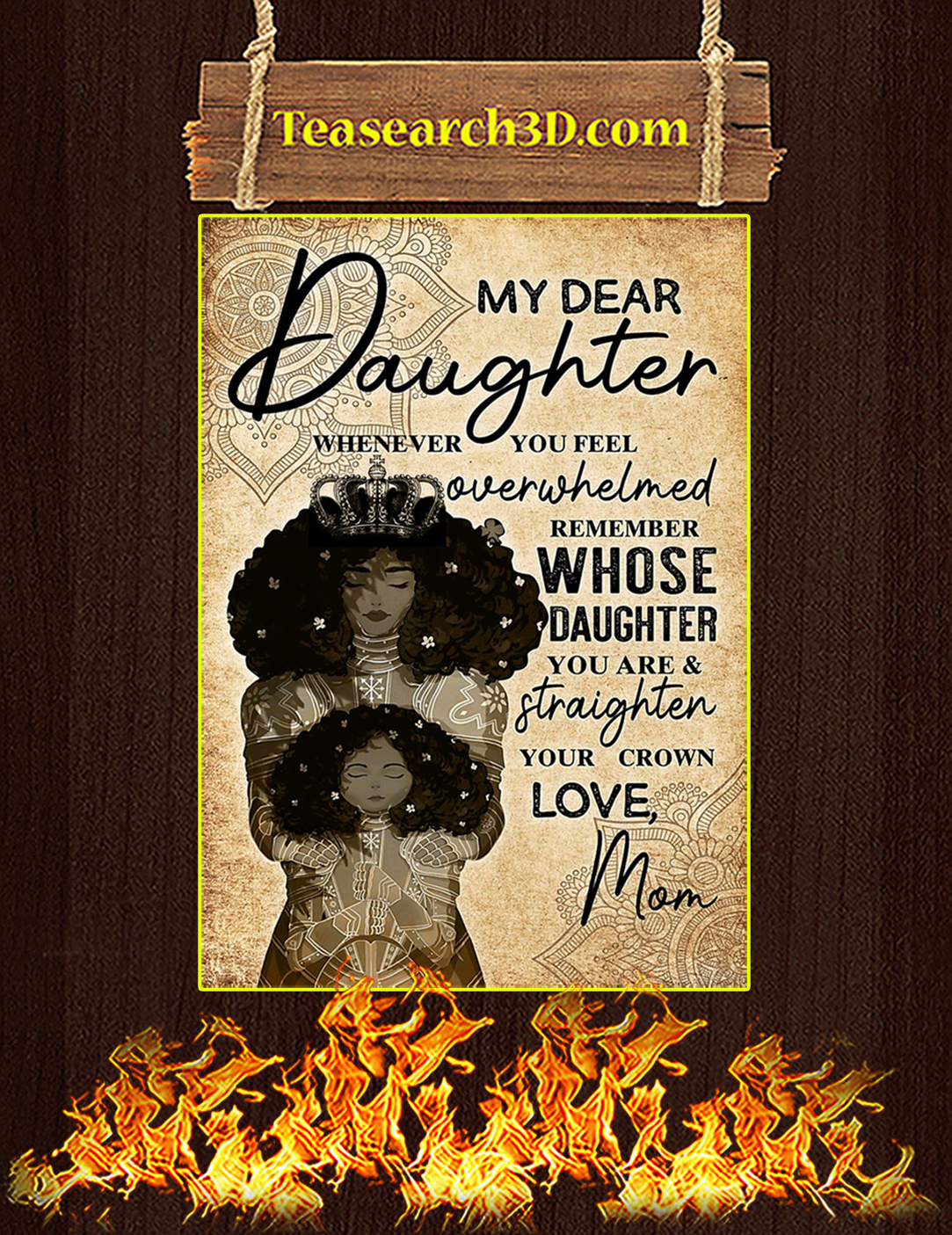 My dear daughter whenever you feel black mom poster A2