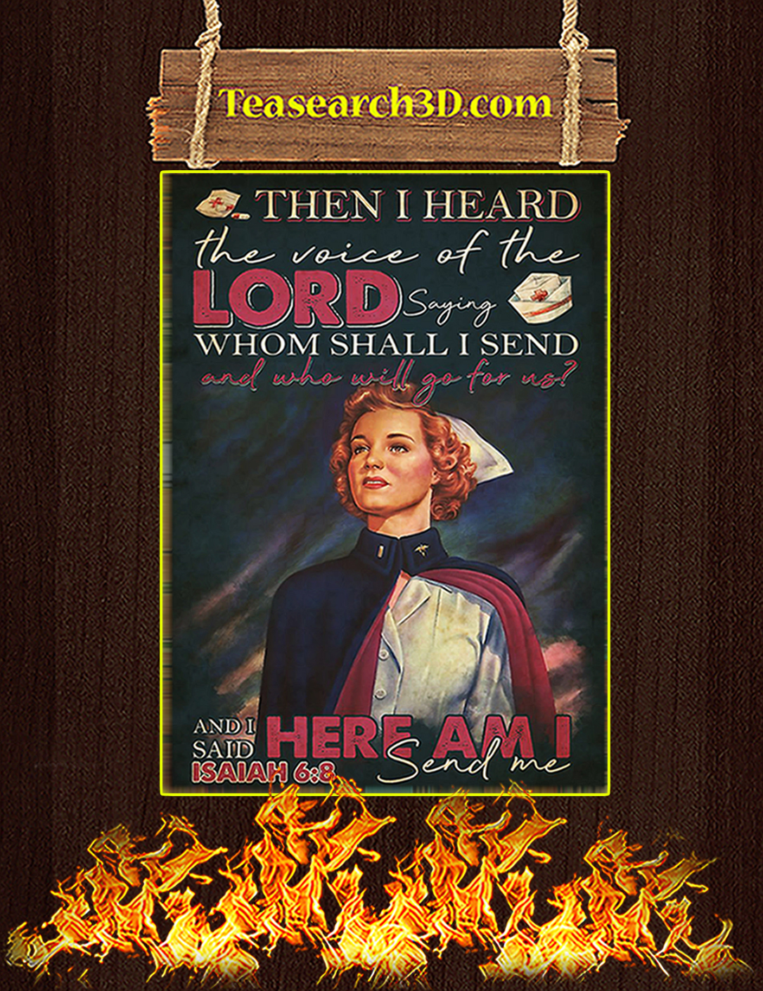 Nurse Then I Heard The Voice Of The Lord Saying Poster A2