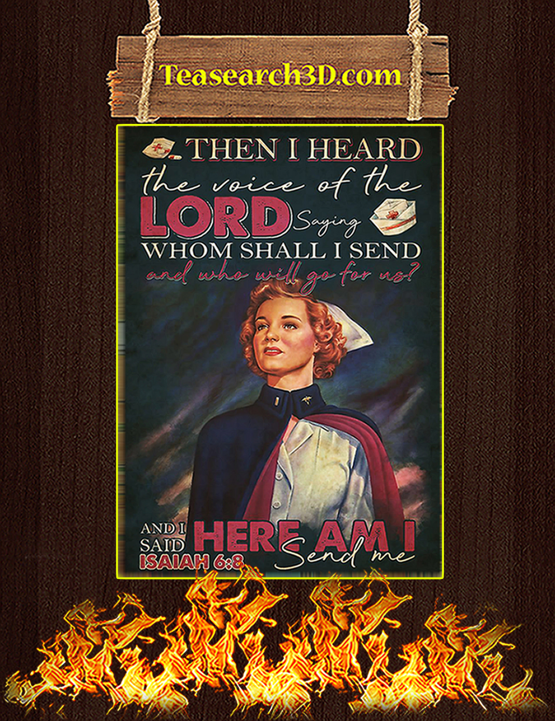 Nurse Then I Heard The Voice Of The Lord Saying Poster A3