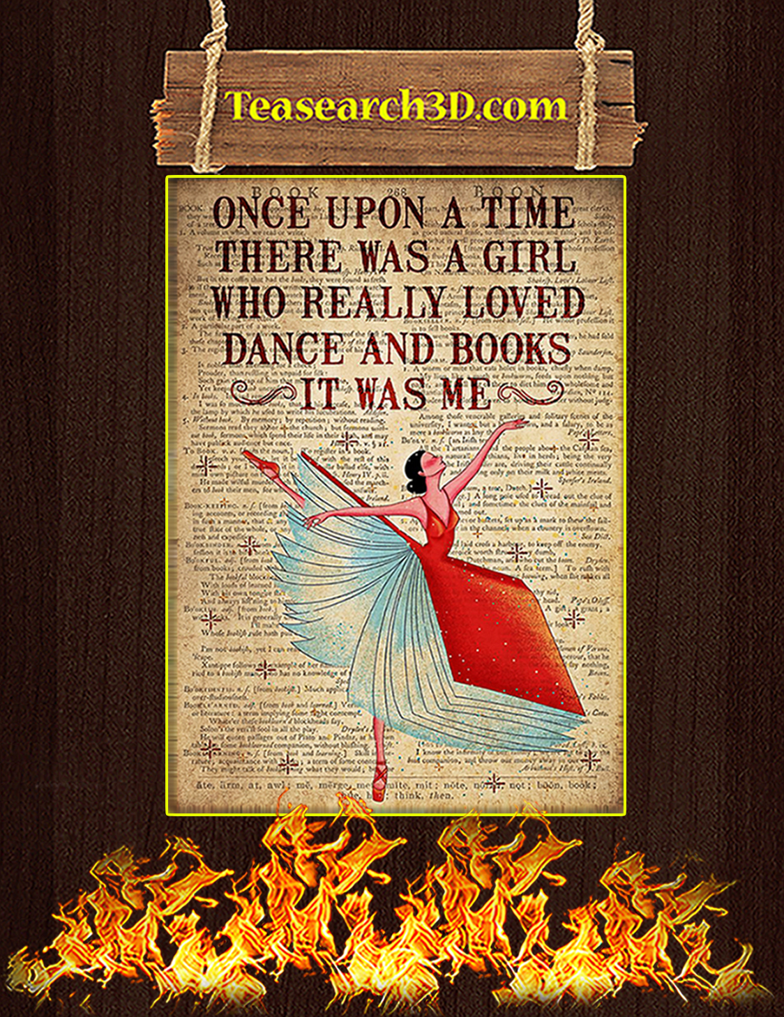 Once Upon A Time There Was A Girl Loved Dance and Books Poster A3