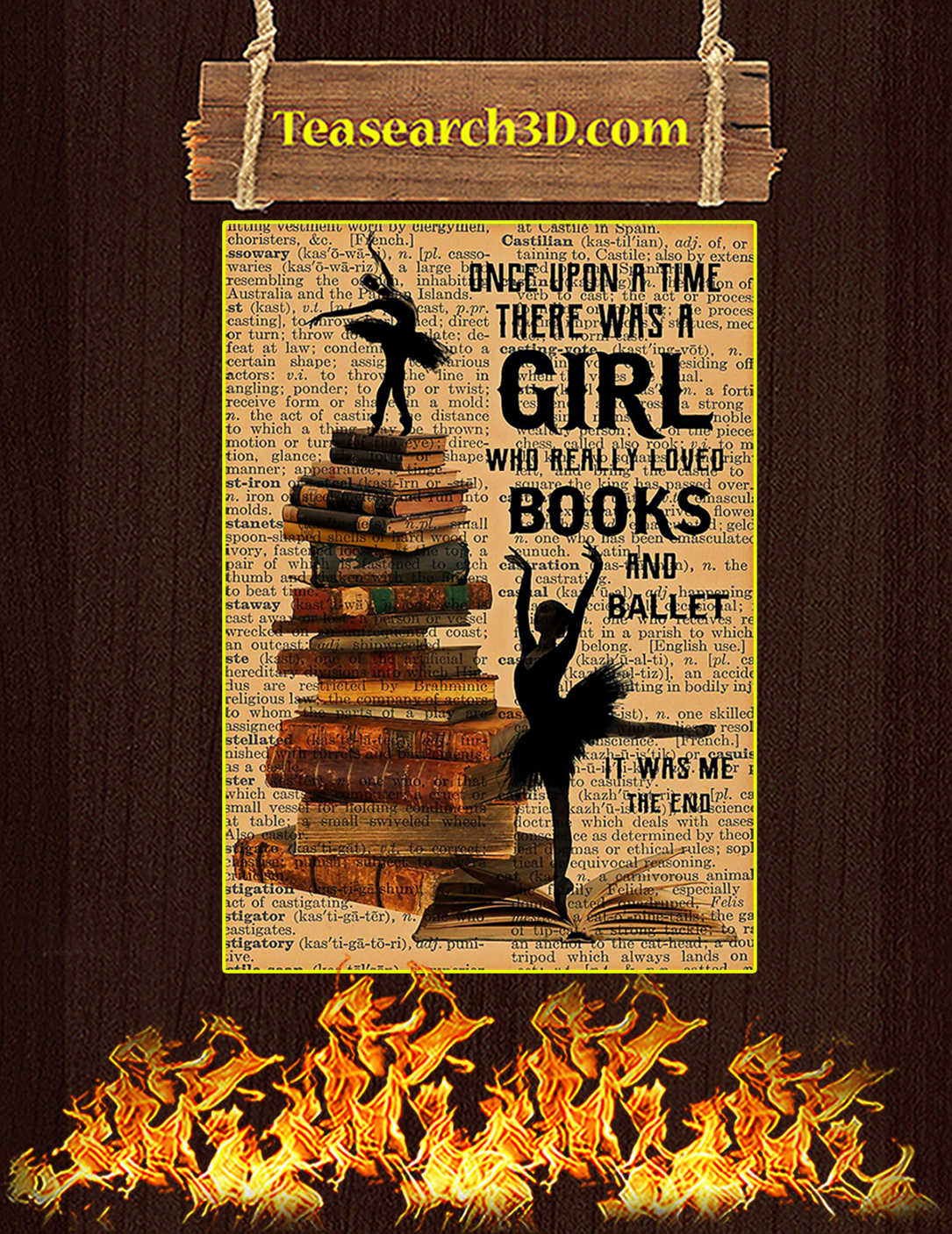 Once upon a time there was a girl loved books and ballet poster A2