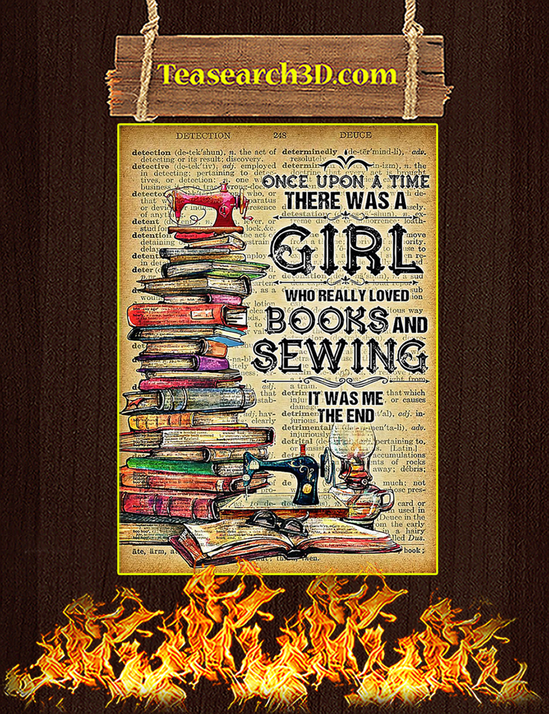Once upon a time there was a girl loved books and sewing poster A3