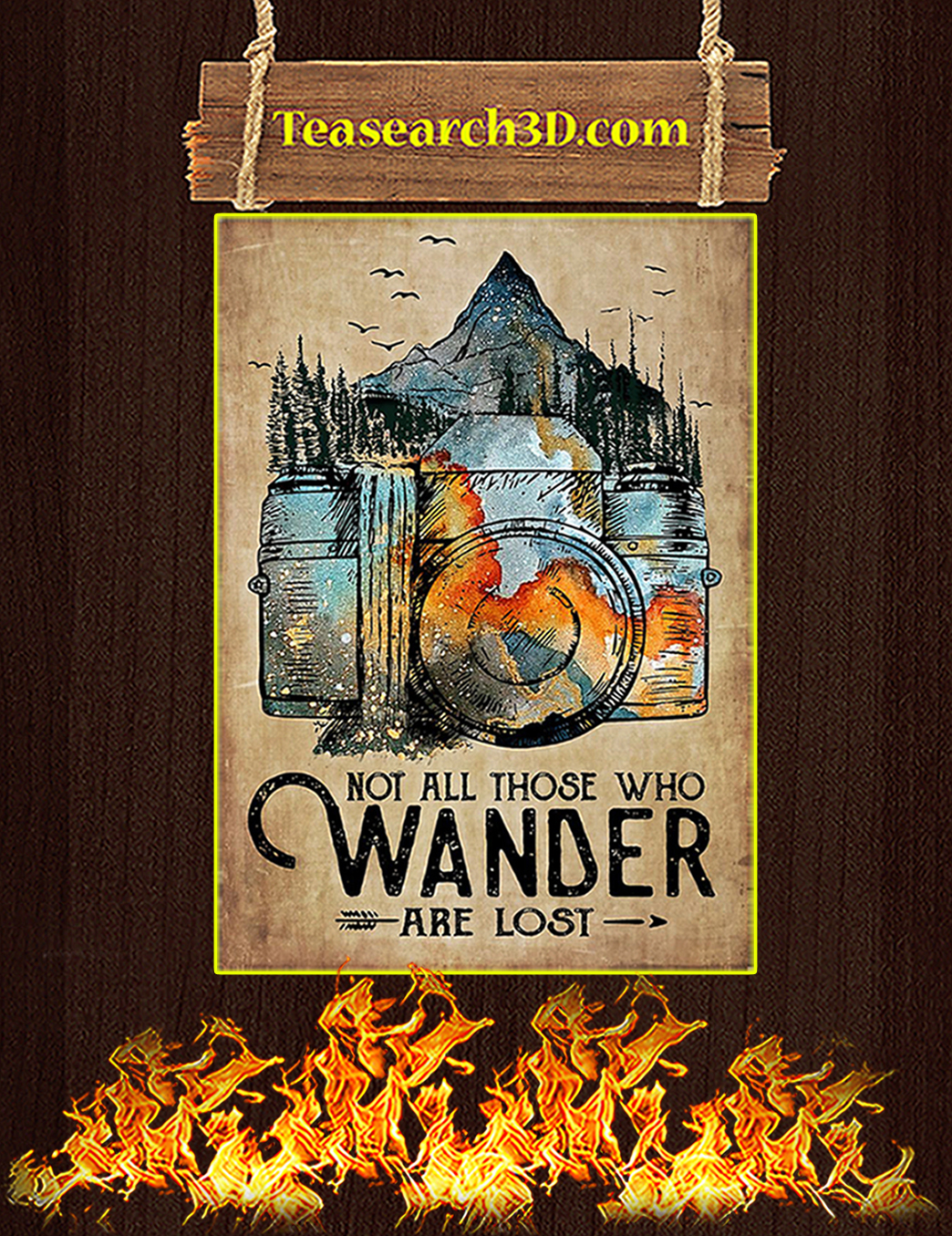 Photographer not all those who wander are lost poster A1