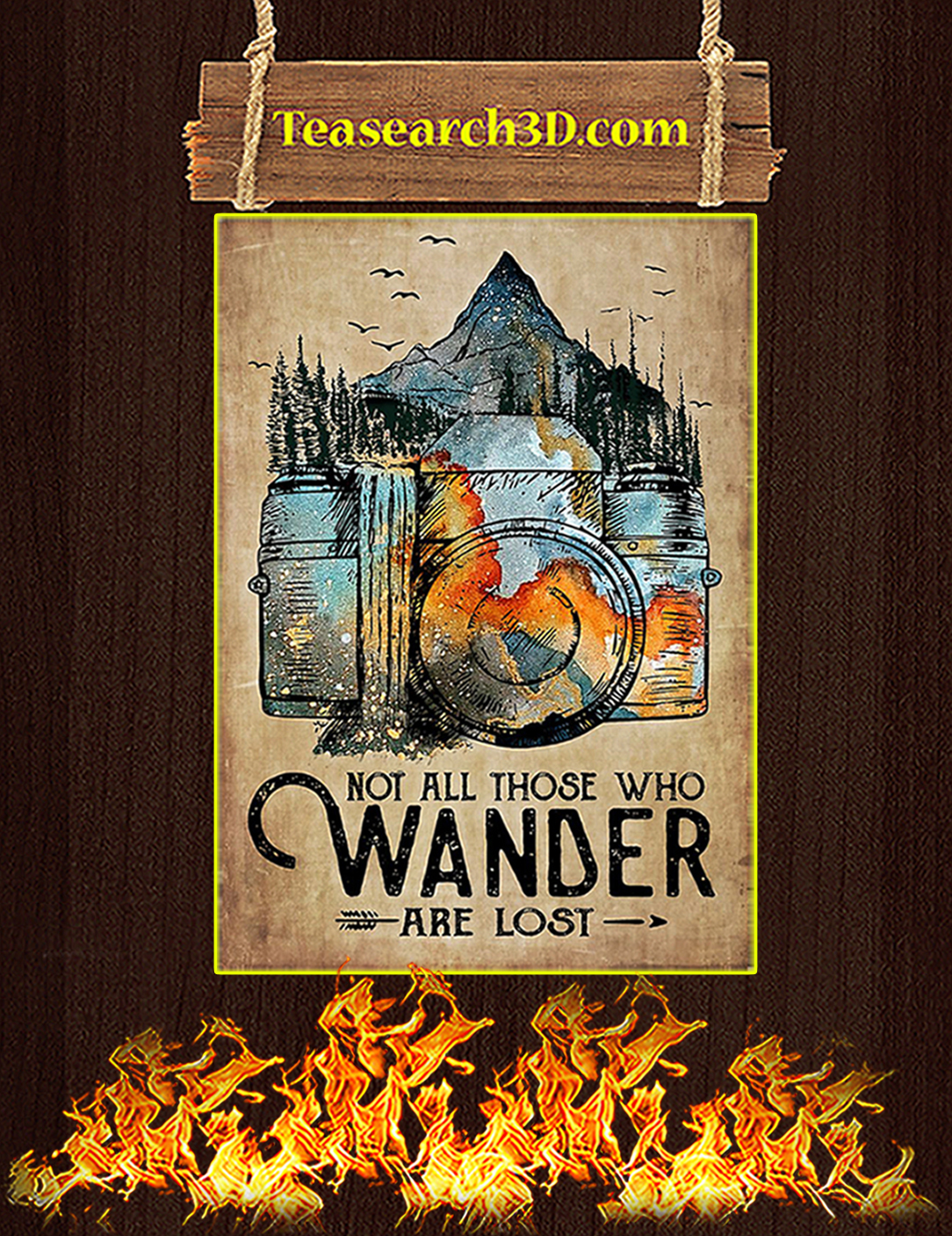 Photographer not all those who wander are lost poster A2