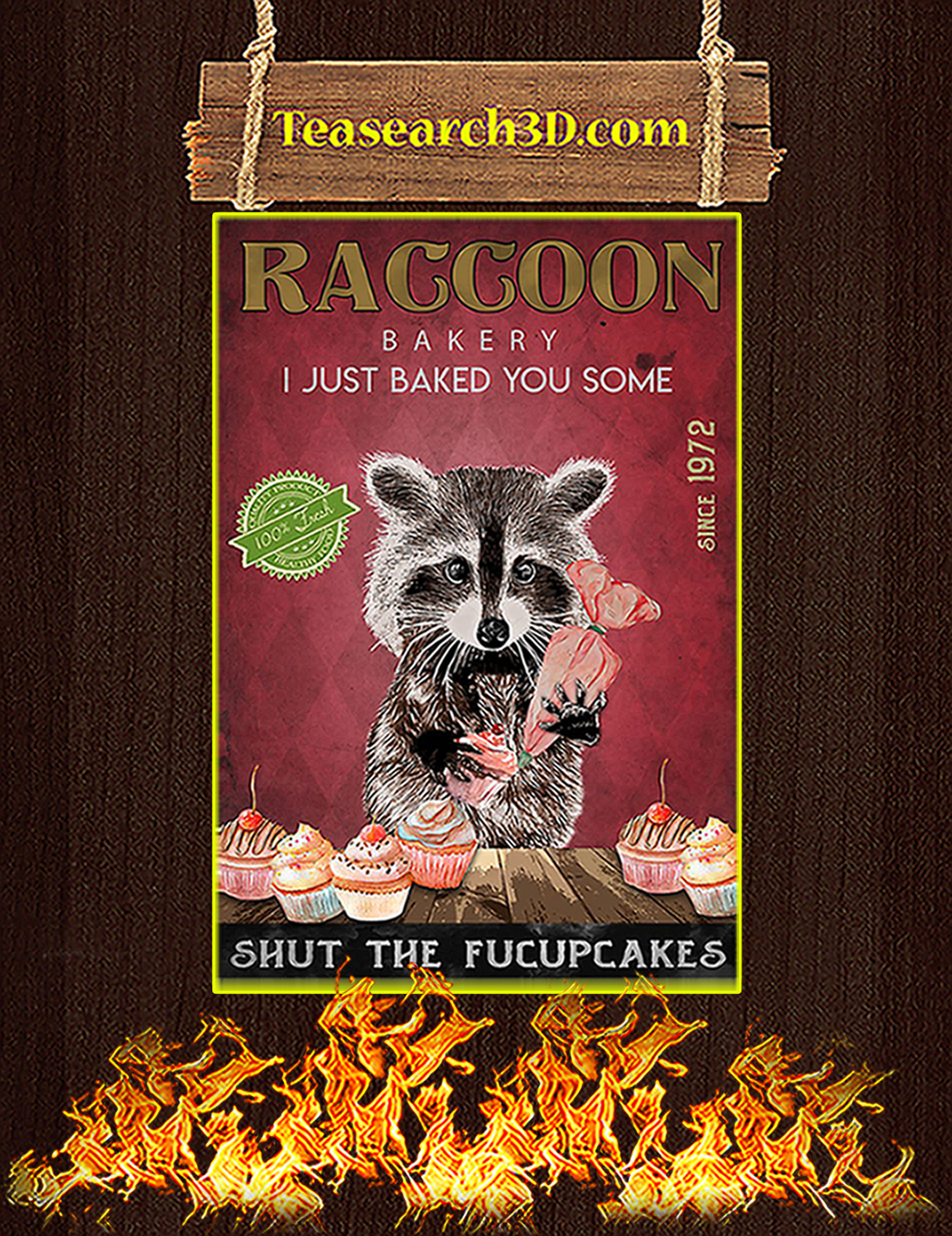 Raccoon bakery I just baked you some poster A1