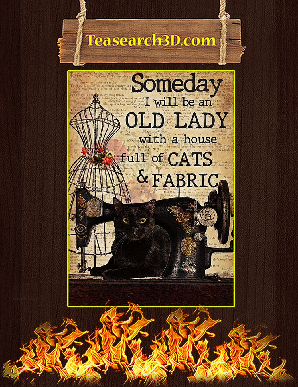 Sewing Someday I will be an old lady with a house full of cats and fabric poster A1