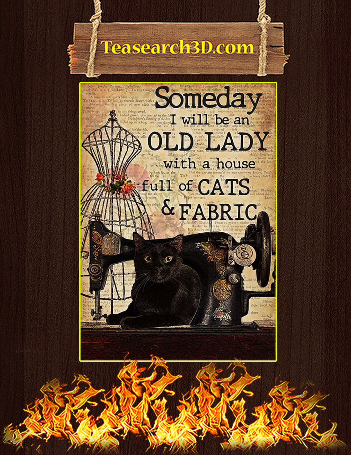 Sewing Someday I will be an old lady with a house full of cats and fabric poster A3