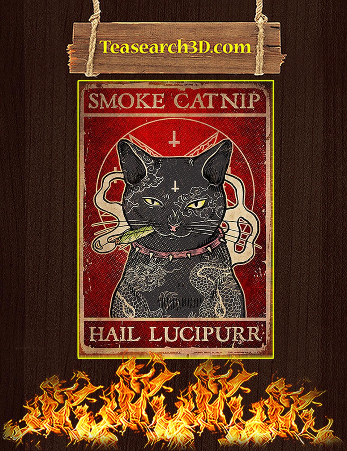 Smoke Catnip Hail Lucipurr Poster A3