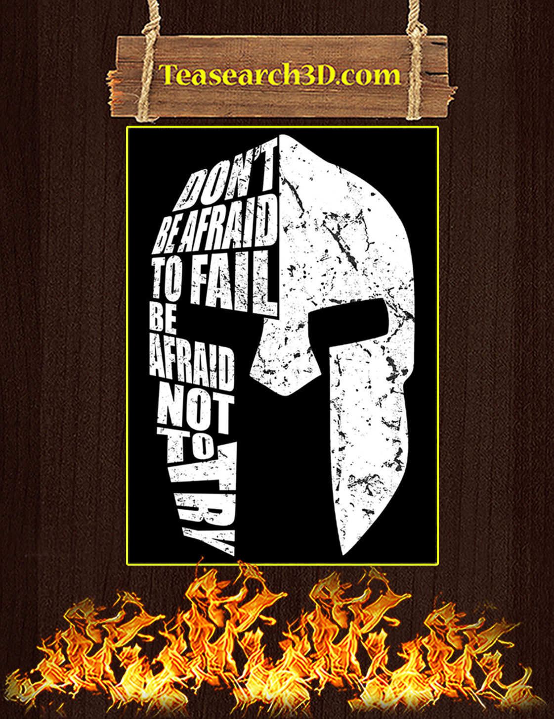 Spartan don't be afraid to fail be afraid not to try poster A3