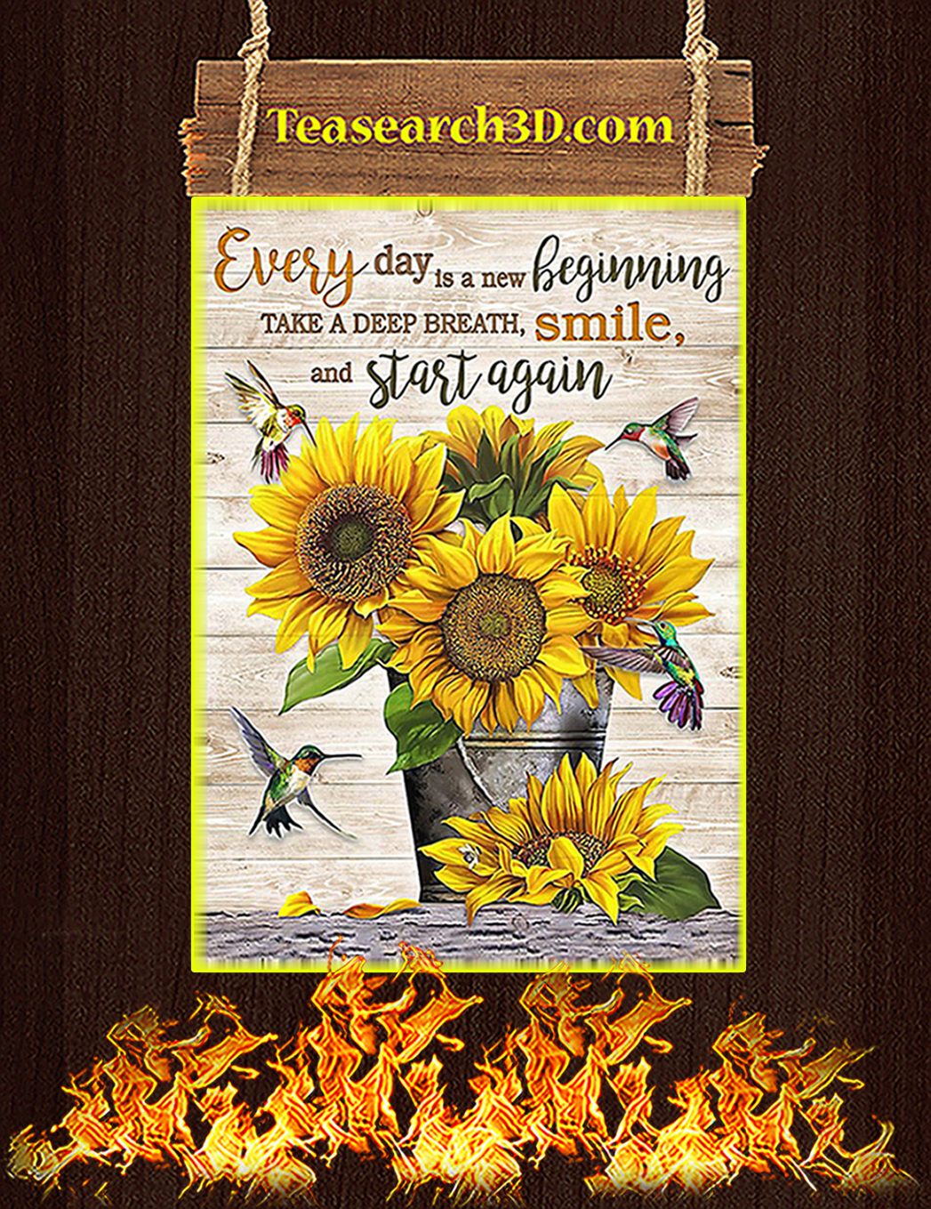 Sunflower Every day is a new beginning poster A1