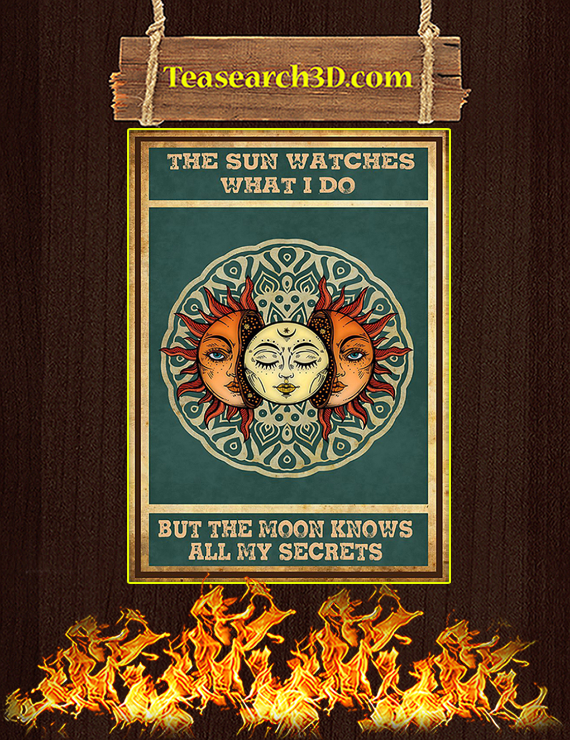 The sun watches what I do poster A3