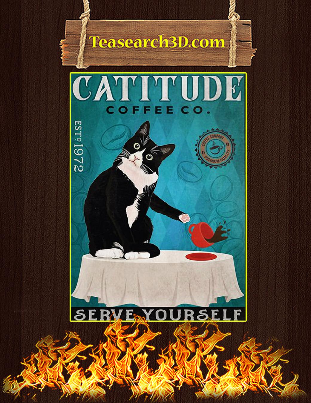 Tuxedo Cat Catitude coffee co serve yourself poster A1