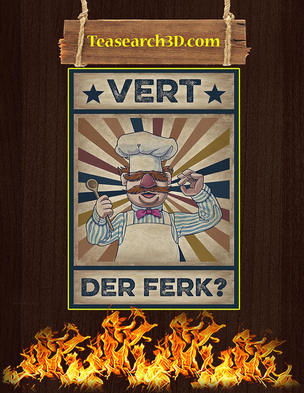 Vert Der Ferk Poster A1