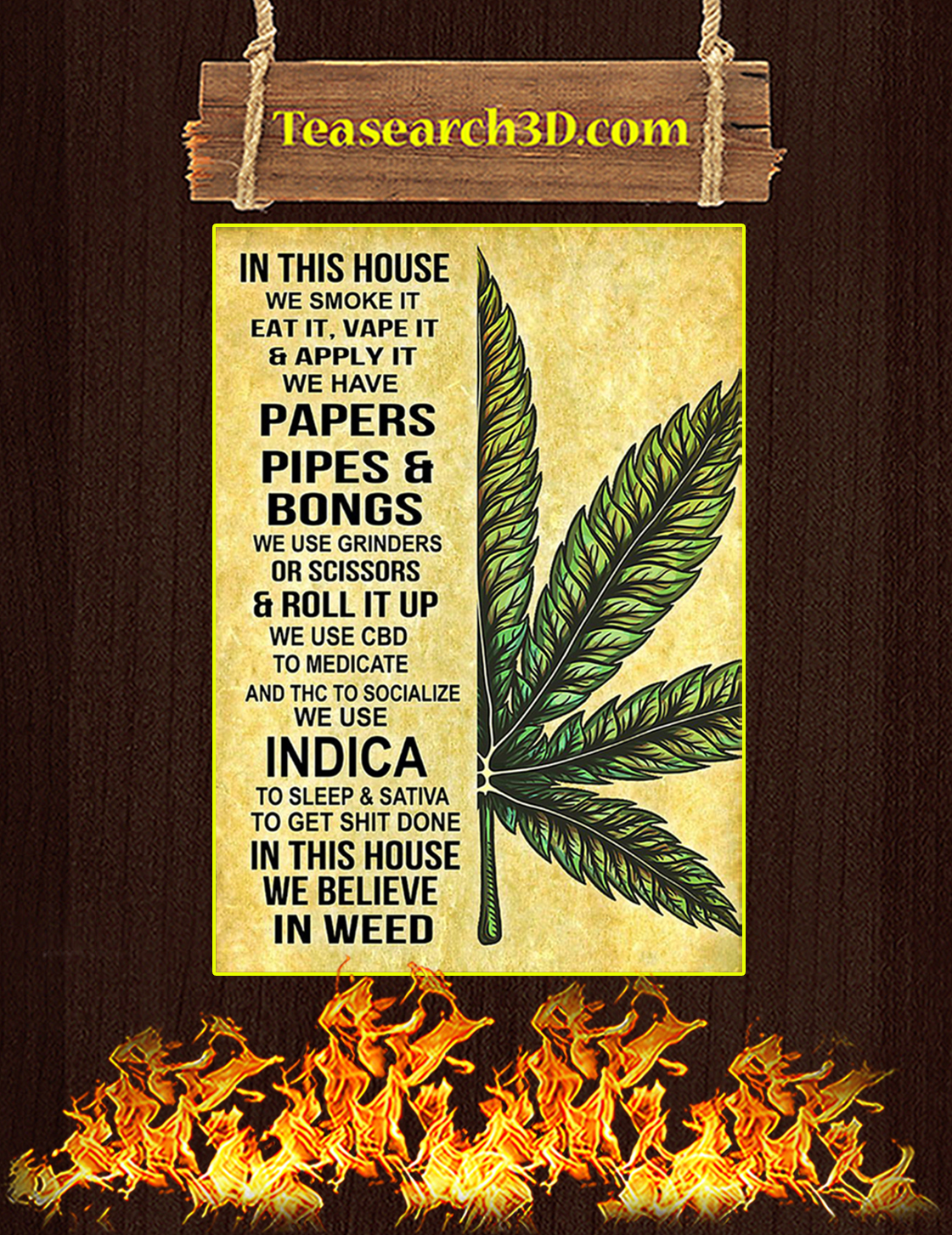 Weed Cannabis In this house we smoke it eat it poster A3
