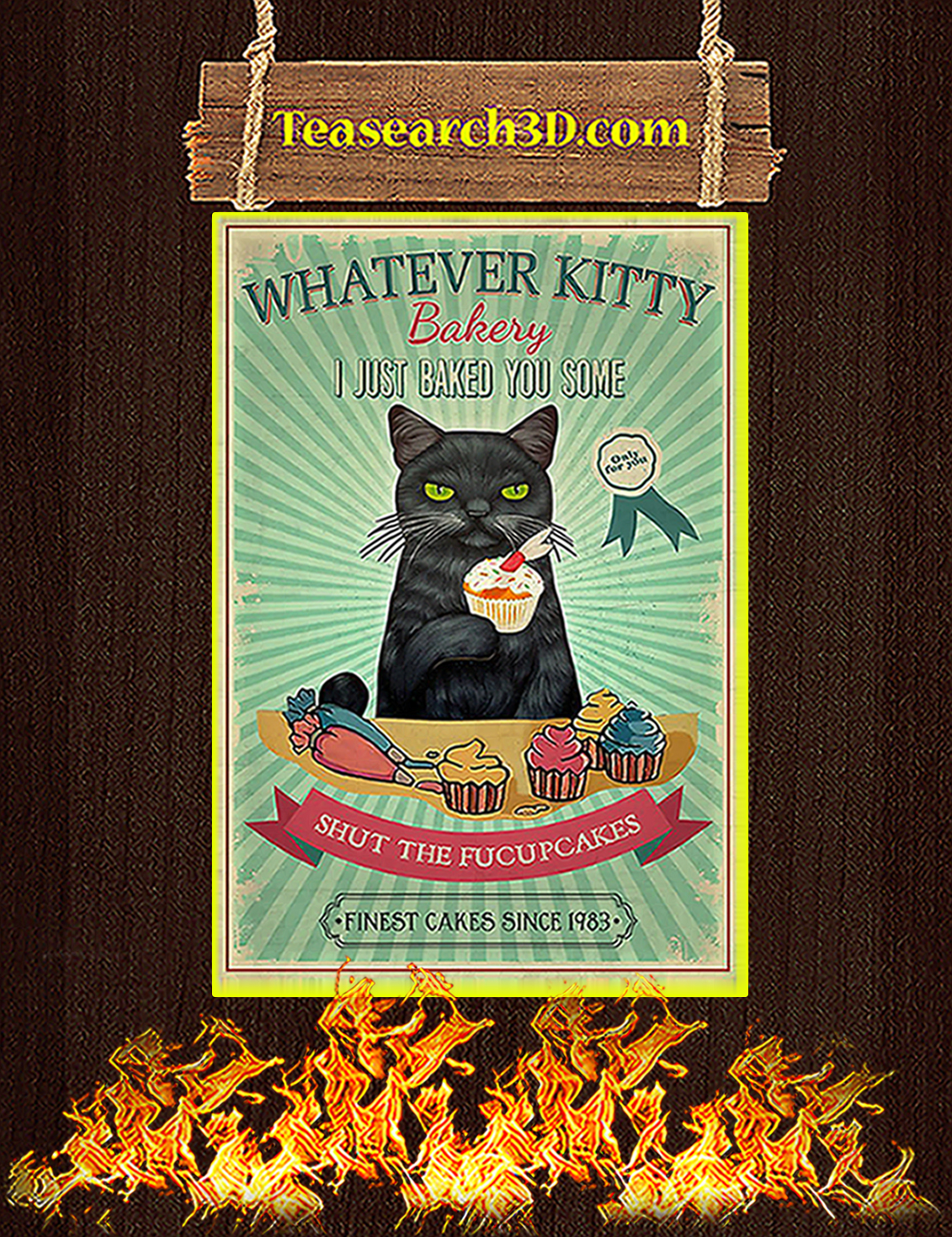 Whatever kitty bakery I just baked you some poster A3