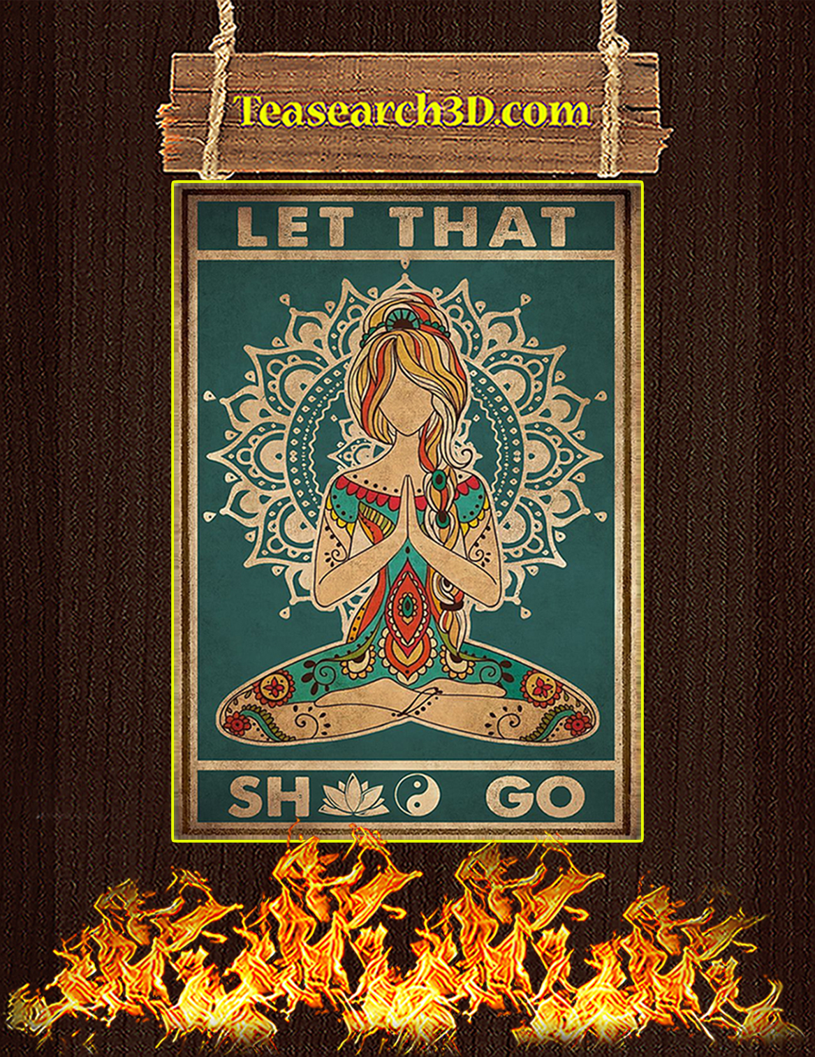 Yoga Let That Shit Go Poster A3