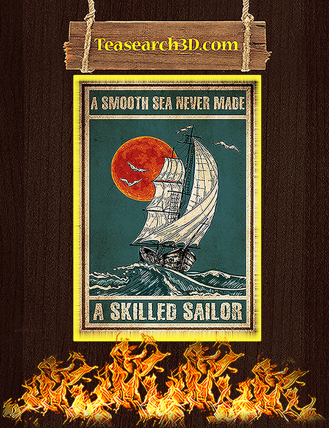 A smooth sea never made a skilled sailor poster A3