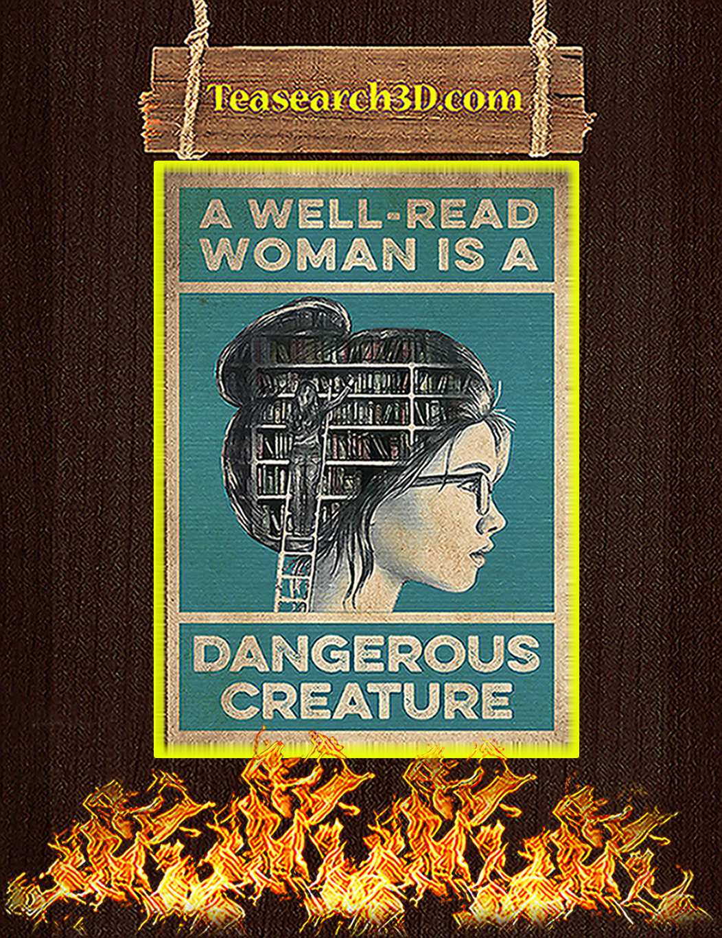 A well read woman is a dangerous creature poster A1