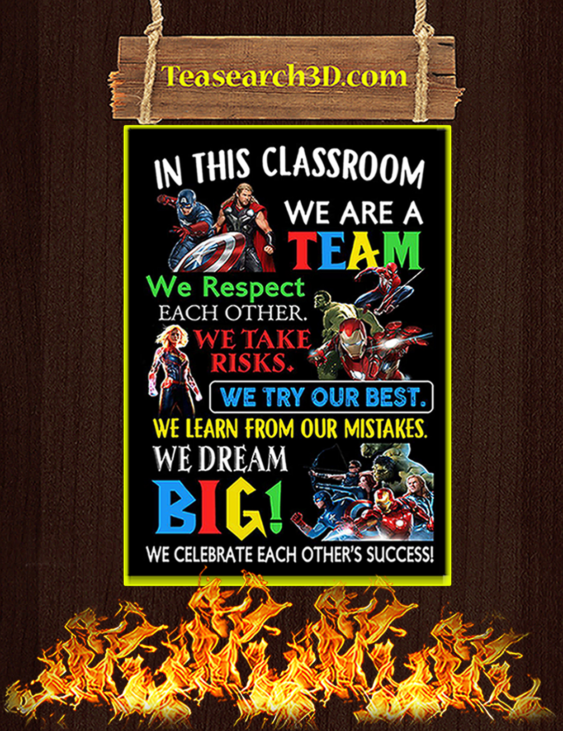 Avengers in this classroom we are a team poster A3