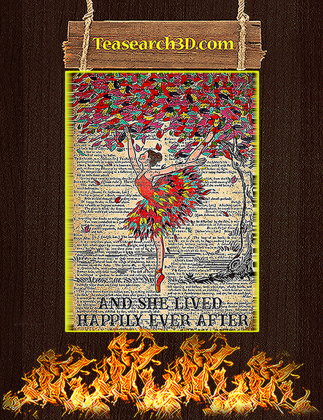 Ballet And she lived happily ever after poster A3