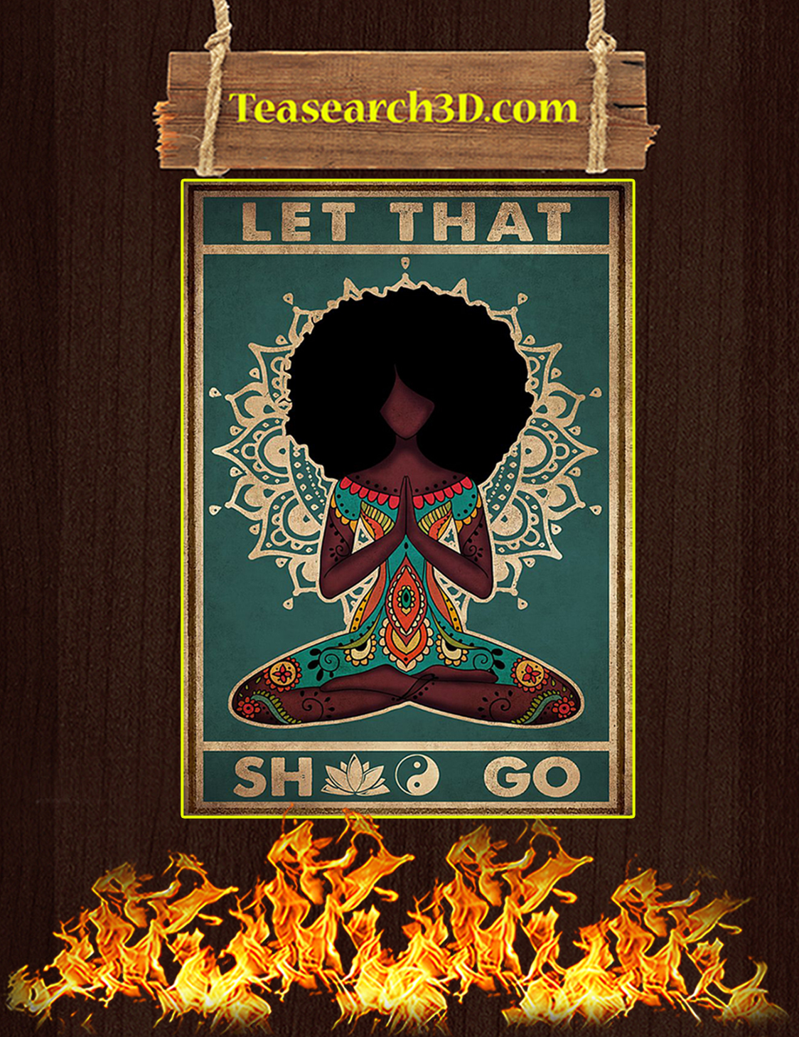 Black girl yoga let that shit go poster A3