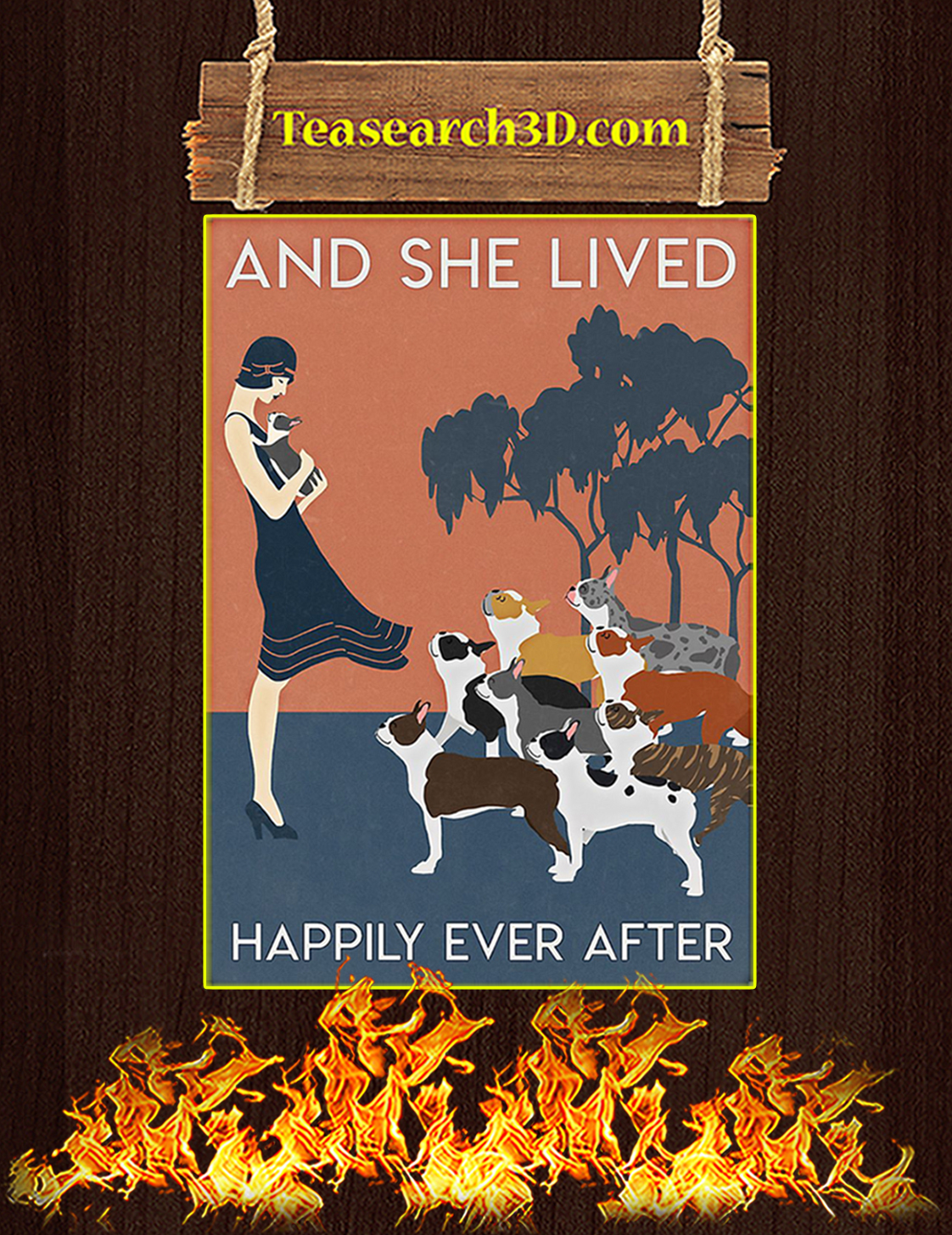 Boston terrier And she lived happily ever after poster A3