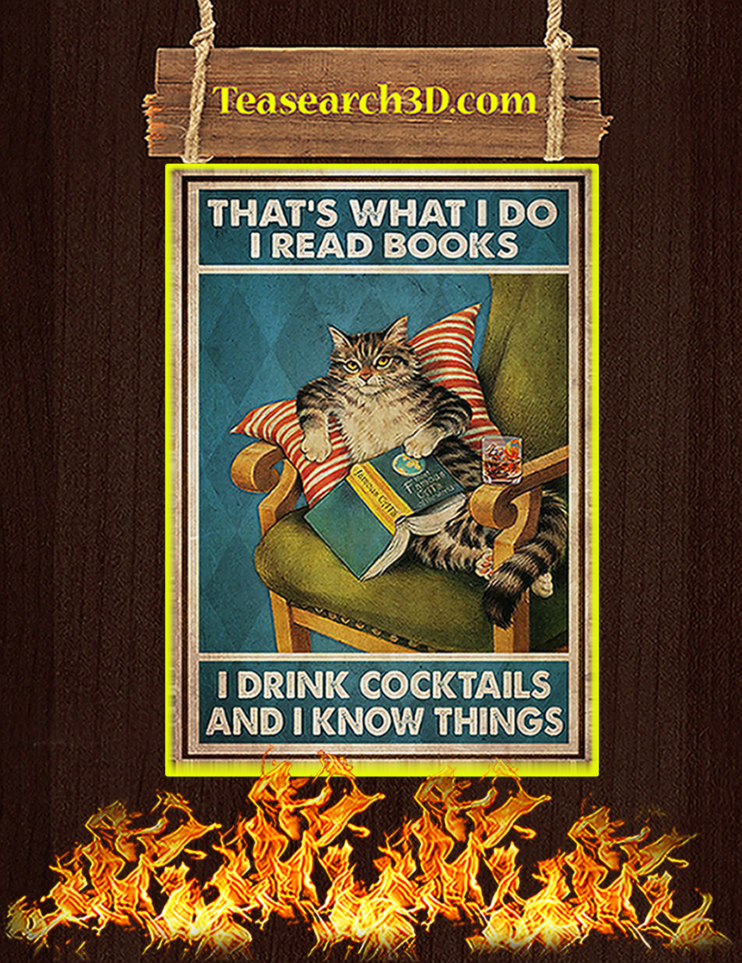 Cat That's what I do I read books I drink cocktails and I know things poster A1