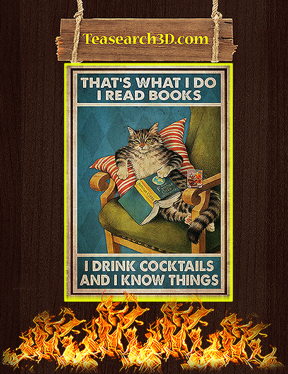 Cat That's what I do I read books I drink cocktails and I know things poster A3