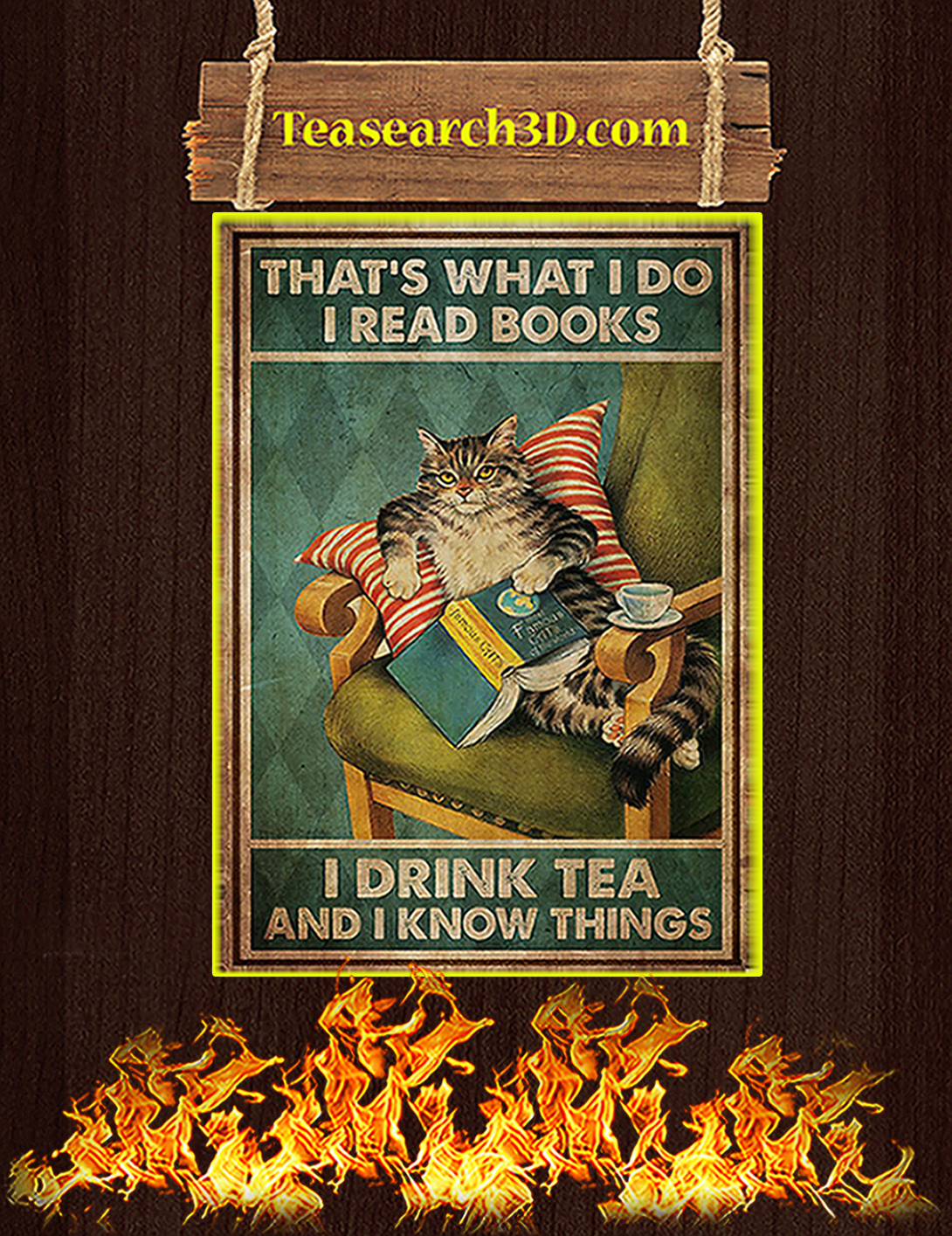 Cat That's what I do I read books I drink tea and I know things poster A2