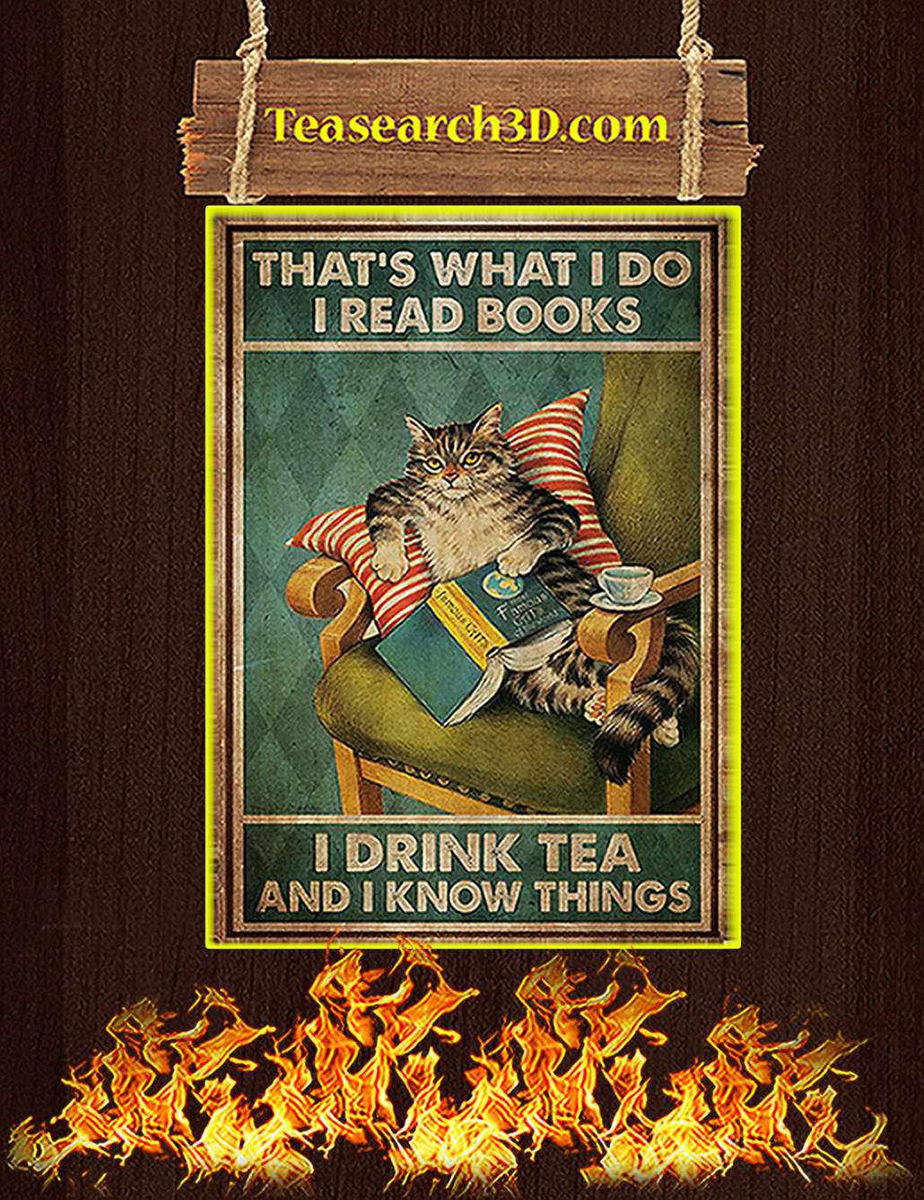 Cat That's what I do I read books I drink tea and I know things poster A3