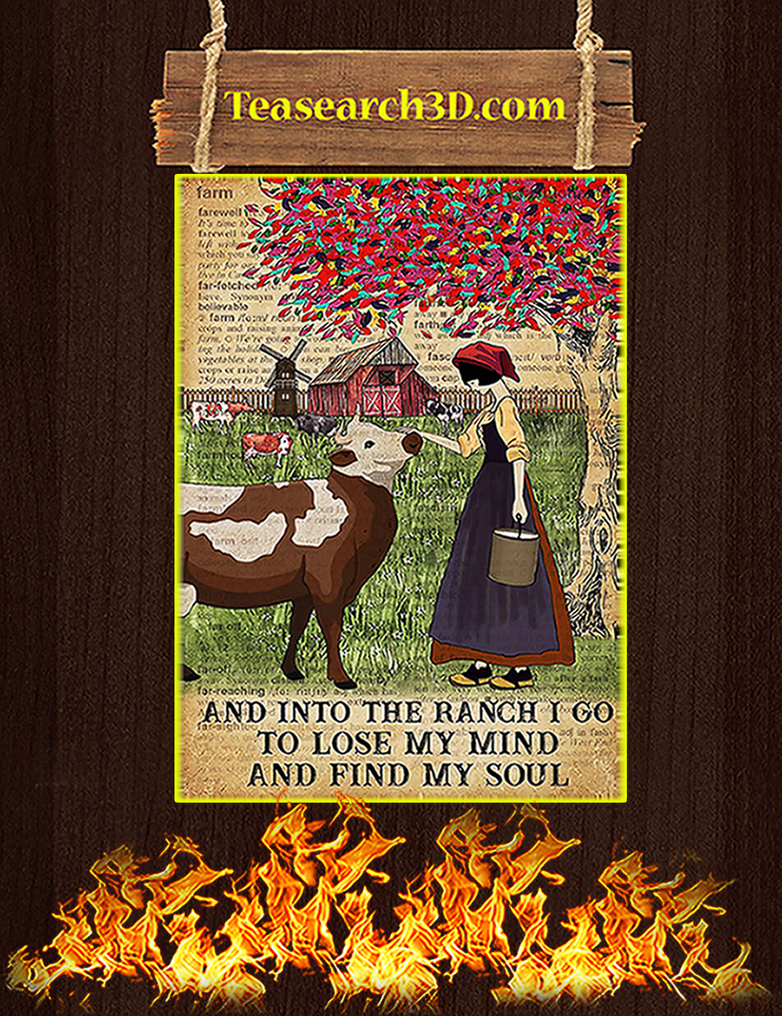 Dictionary cattle farm girl And into the ranch I go to lose my mind and find my soul poster A3