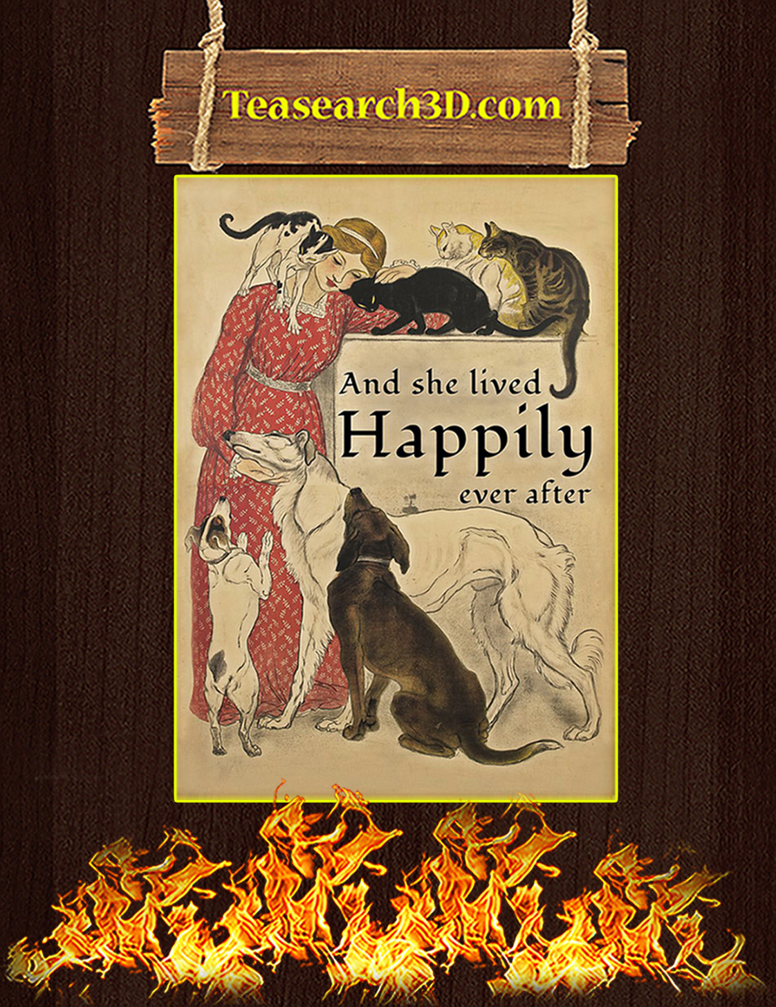 Dogs and cats And she lived happily ever after poster A3