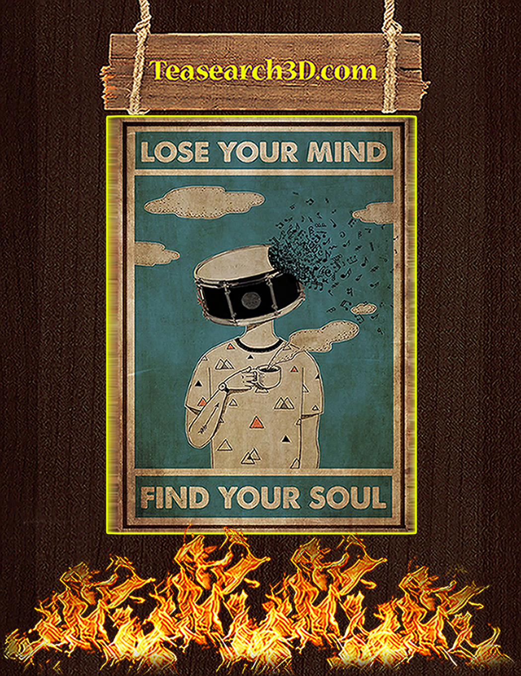 Drum Lose your mind find your soul poster A1