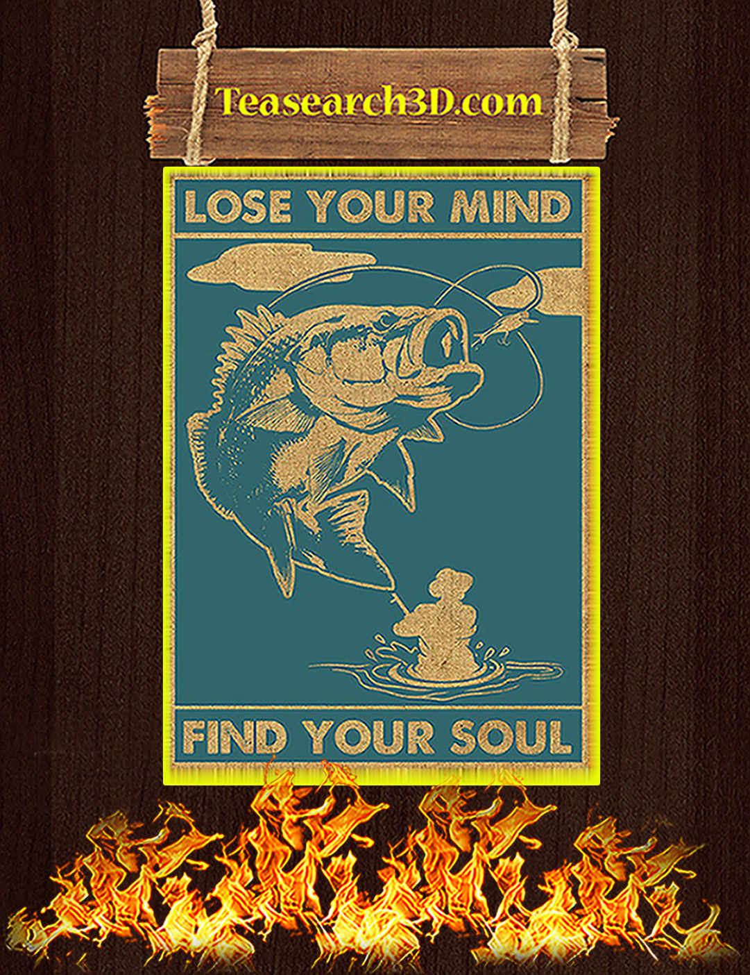 Fishing lose your mind find your soul poster A2