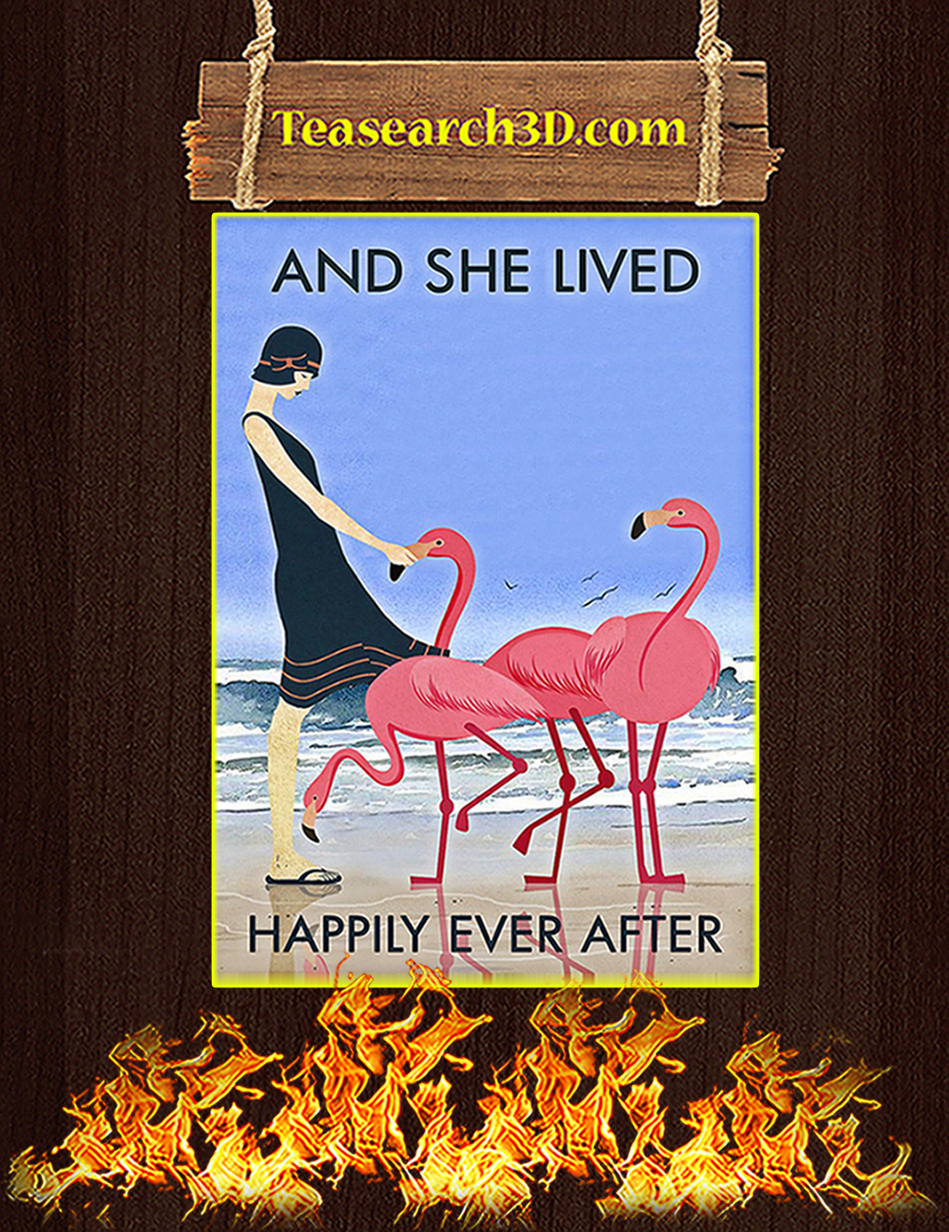 Flamingo And she lived happily ever after poster A1