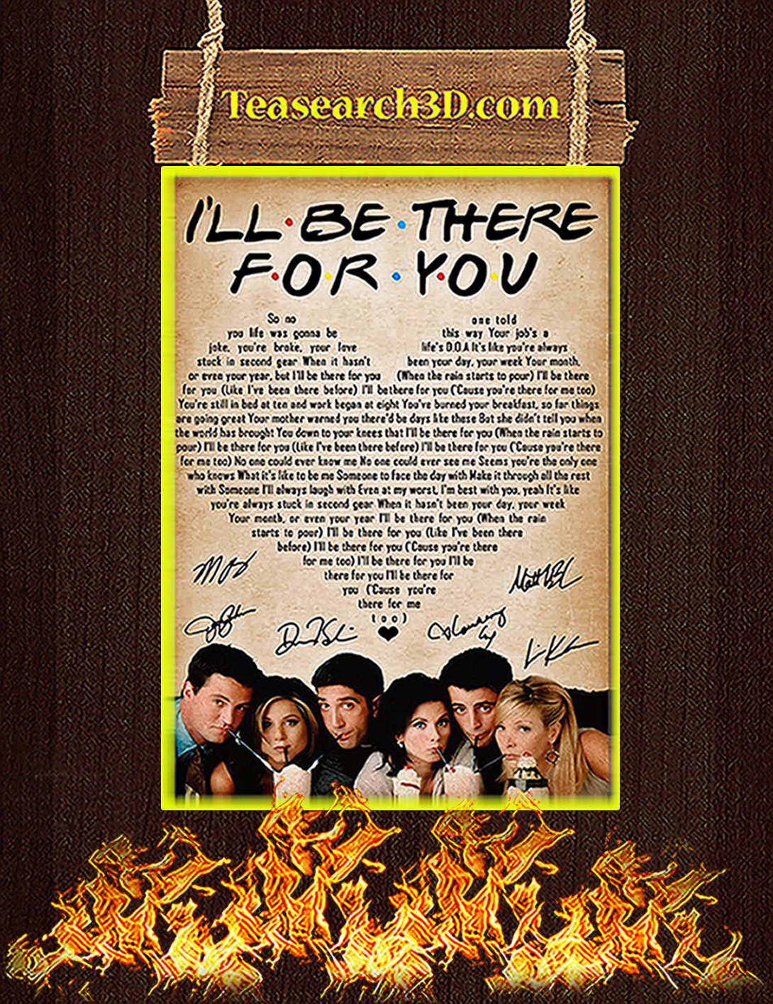 Friends i'll be there for you signature poster A2