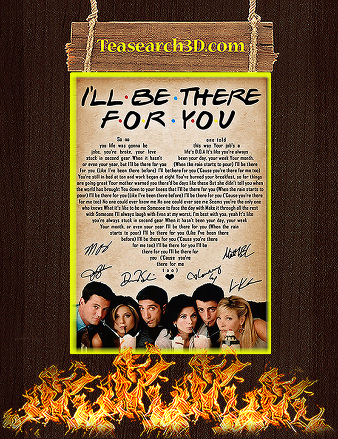 Friends i'll be there for you signature poster A3