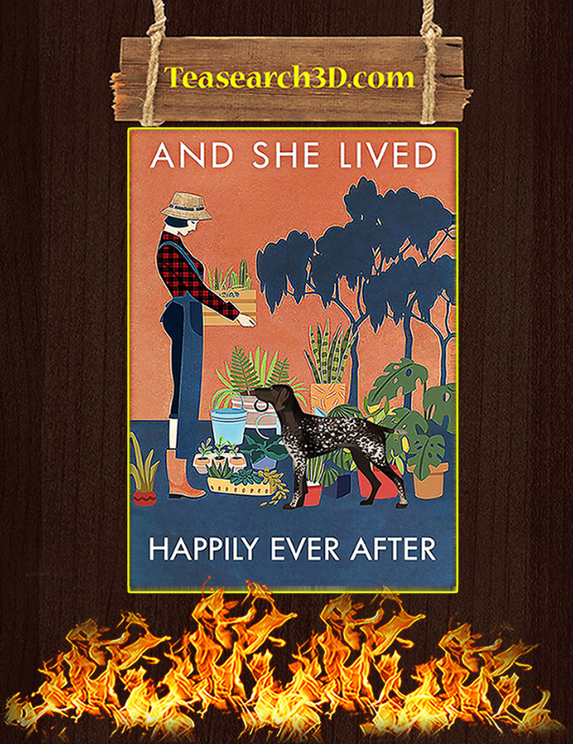 German Shorthaired Pointer And she lived happily ever after poster A3