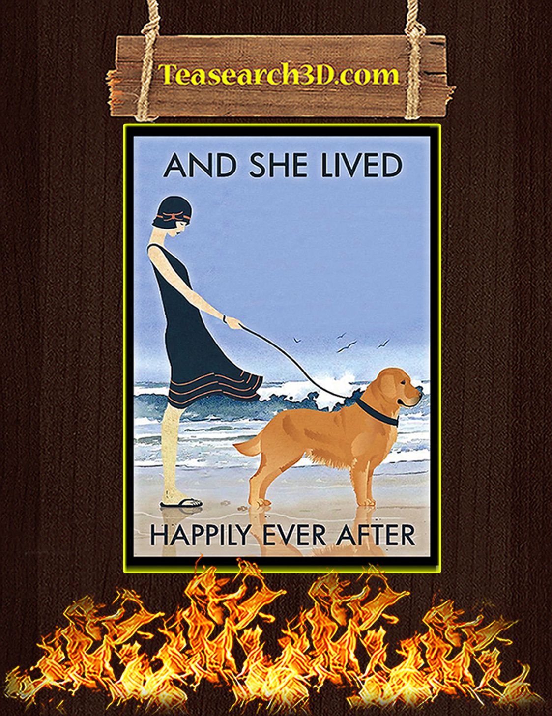 Golden Retriever And she lived happily ever after poster A3