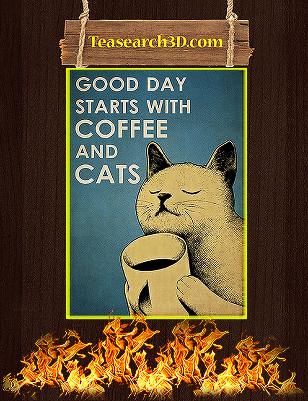 Good day starts with coffee and cats poster A2