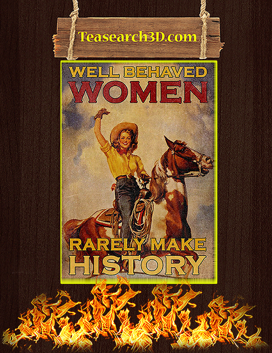 Horse women well behave women rarely make history poster A3