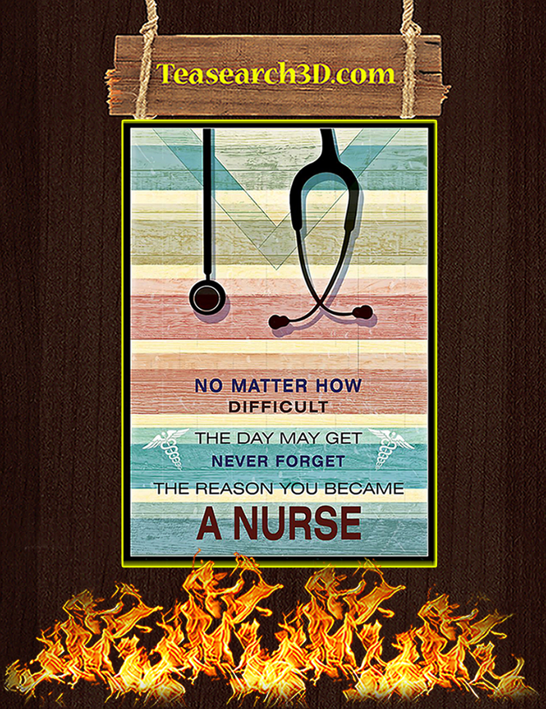 No matter how difficult a nurse poster A3