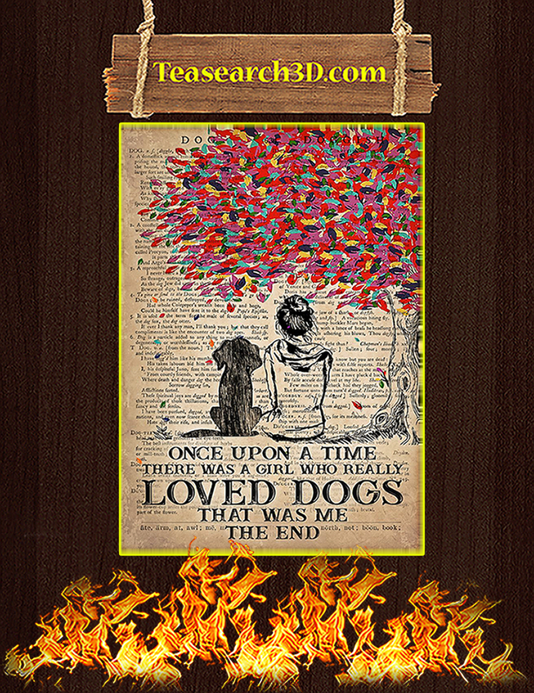 Once upon a time there was a girl who loved dogs poster A1