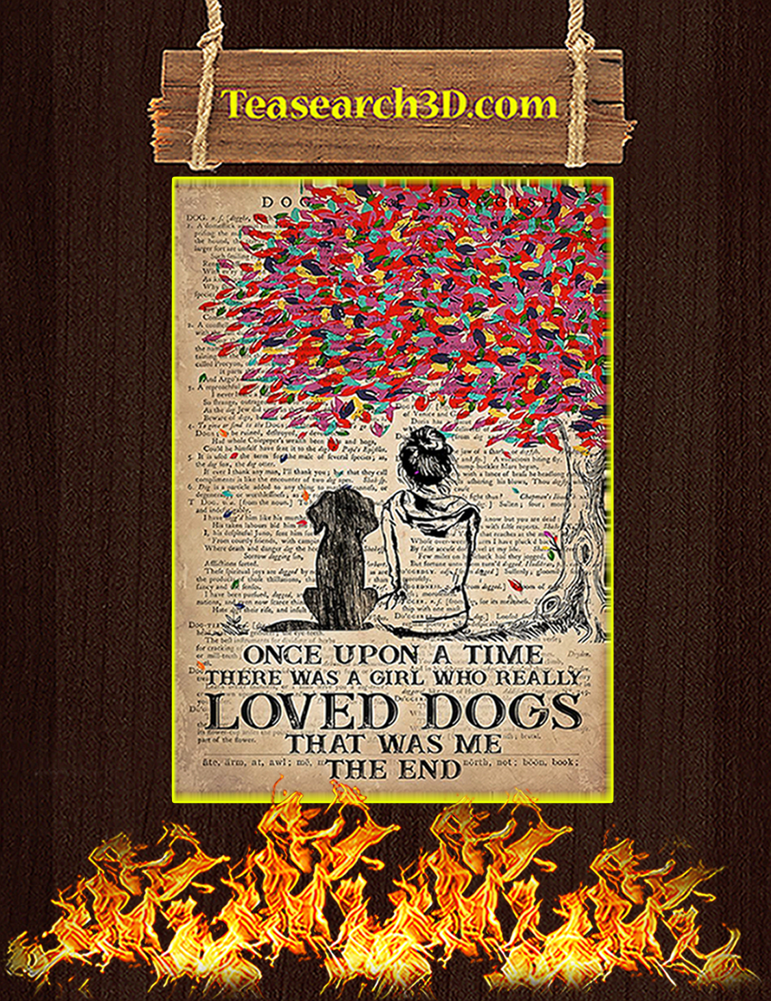 Once upon a time there was a girl who loved dogs poster A3