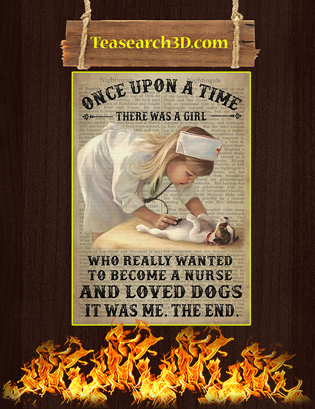 Once upon a time there was a girl who really wanted to become a nurse and loved dogs poster A2