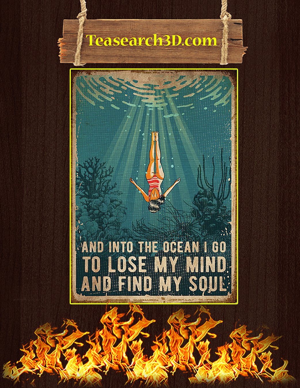 SWIMMING AND INTO THE OCEAN I GO TO LOSE MY MIND AND FIND MY SOUL POSTER A1