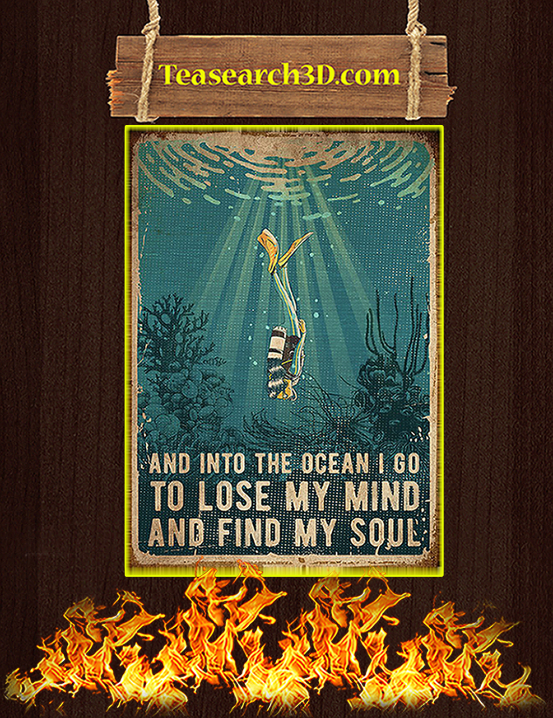 Scuba And into the ocean I go to lose my mind and find my soul poster A3