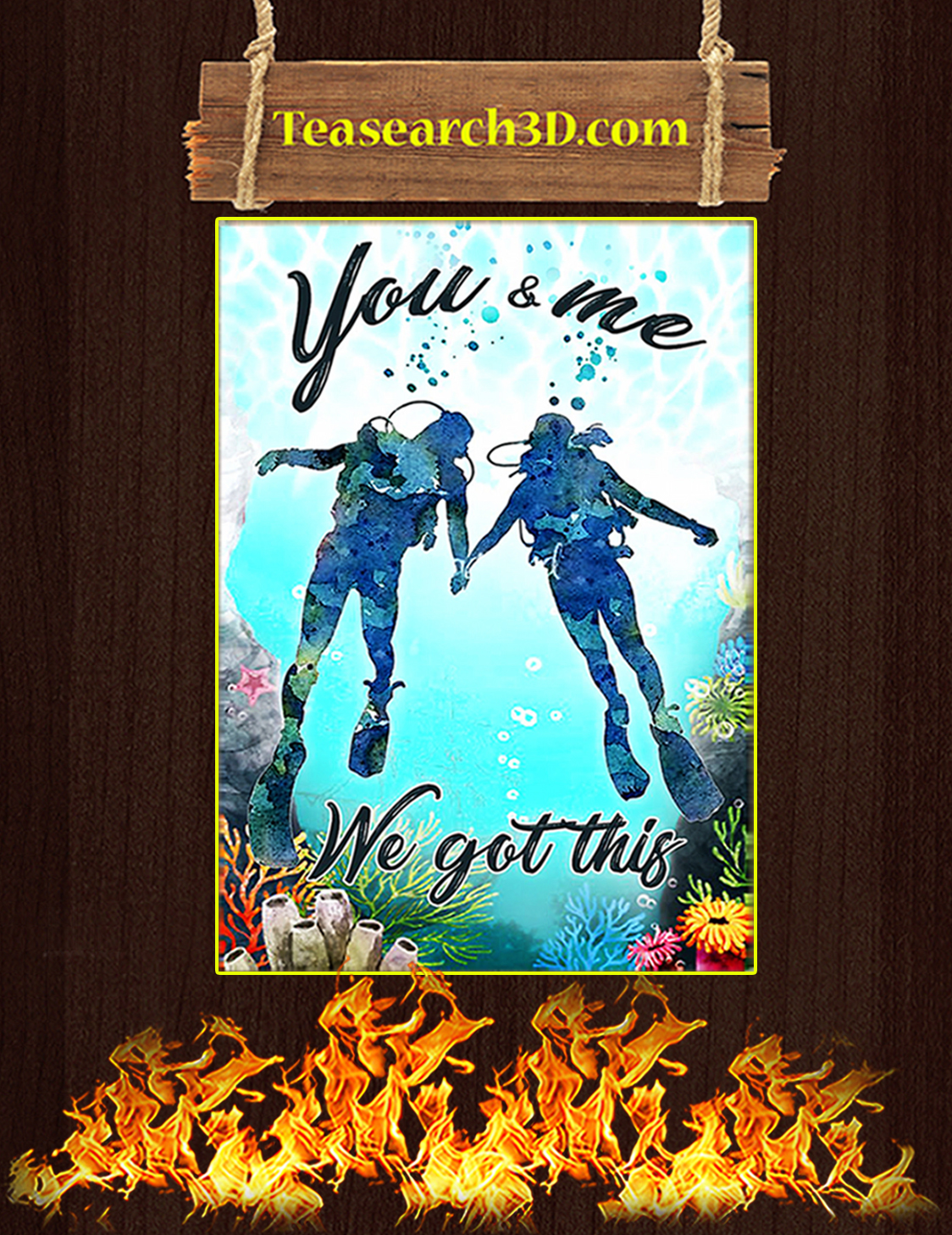 Scuba diving you and me we got this poster A3