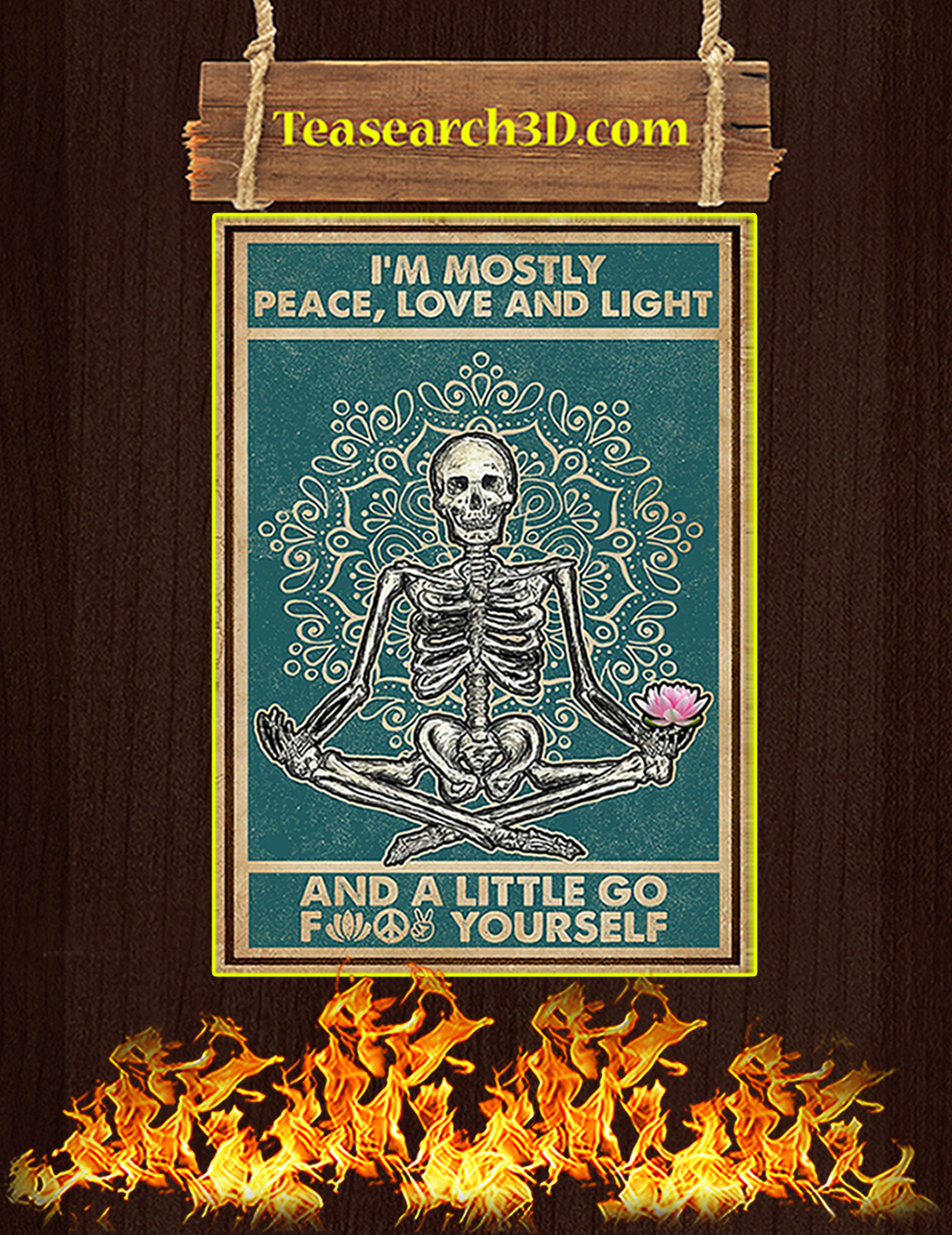 Skeleton yoga I'm mostly peace love and light poster A1