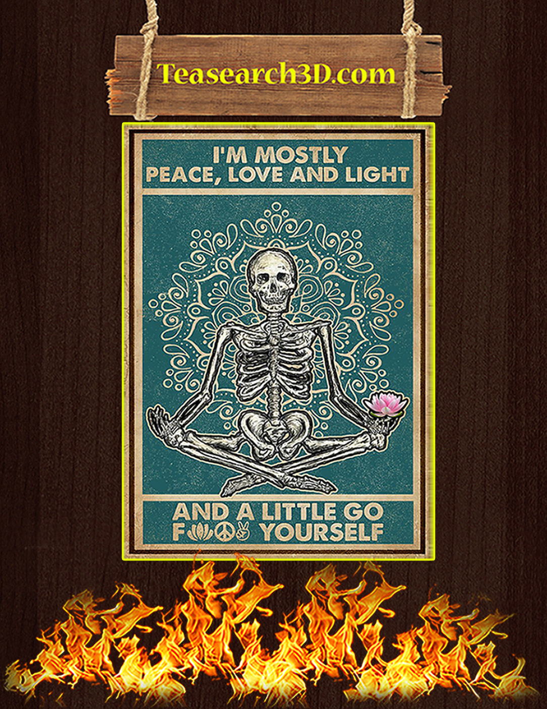 Skeleton yoga I'm mostly peace love and light poster A2